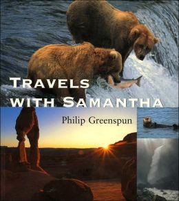 Travels with Samantha by Philip Greenspun